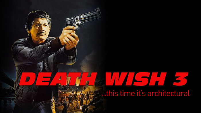 Death Wish 3: This Time it's Architectural