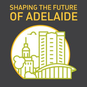 Feature image for the article 'From little things, great things grow: Shaping the future of Adelaide' by Andrew Russell, Principal Urban Designer