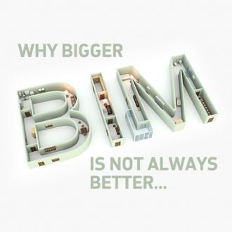 Thumbnail for the article 'Why bigger BIM is not always better' by Cameron Mack