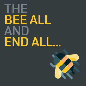 Thumbnail for the article 'The bee-all and end all'